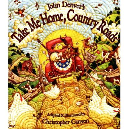 John Denver's Take Me Home, Country Roads (Cracker Take Me Down To The Infirmary)