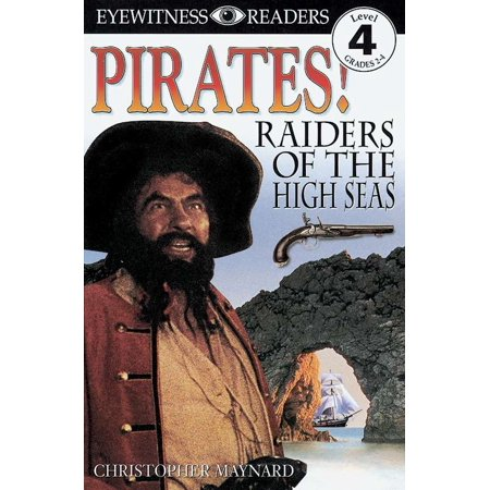Pirates Of The High Seas Online (DK Readers L4: Pirates: Raiders of the High)