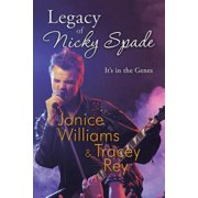 Legacy of Nicky Spade : It's in the Genes