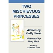Two Mischievous Princesses - eBook