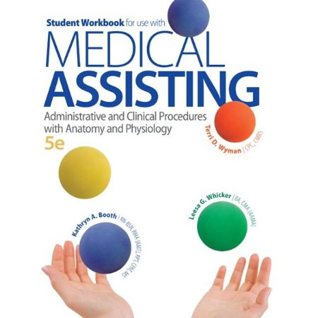 Student Workbook For Use With Medical Assisting Administrative And