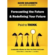 Forecasting the Future & Redefining Your Future - eBook