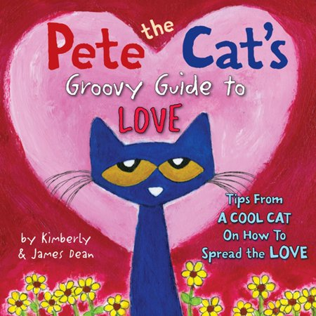 Pete the Cat's Groovy Guide to Love - eBook