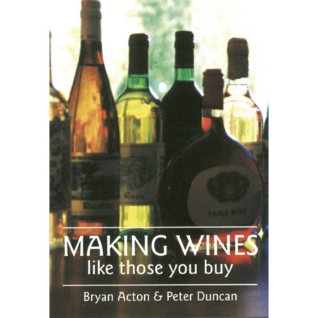 Making Wines Like Those You Buy  Paperback
