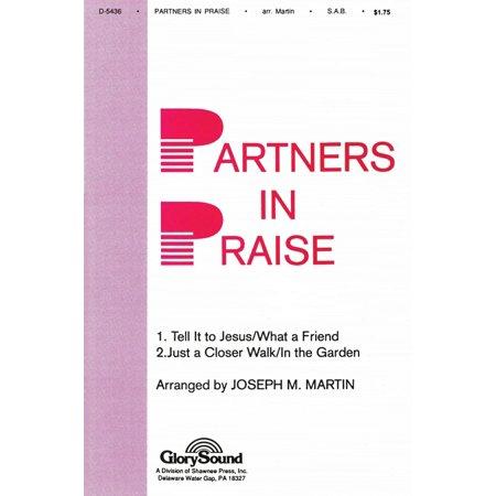 Shawnee Press Partners In Praise Sab Arranged By Joseph M  Martin