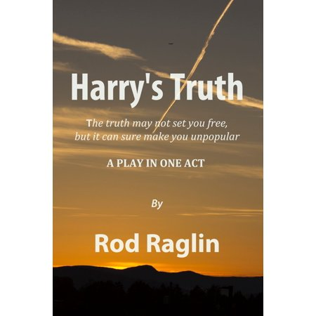 Harry's Truth: A Play in One Act - eBook
