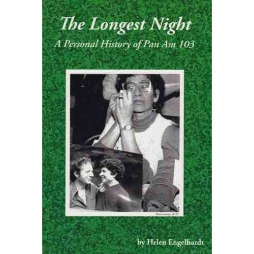 The Longest Night: A Personal History of Pan Am 103