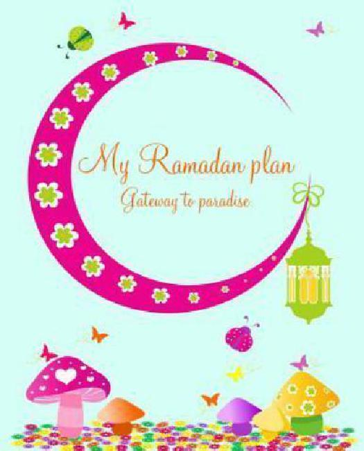 My Ramadan Plan Gateway to Paradise