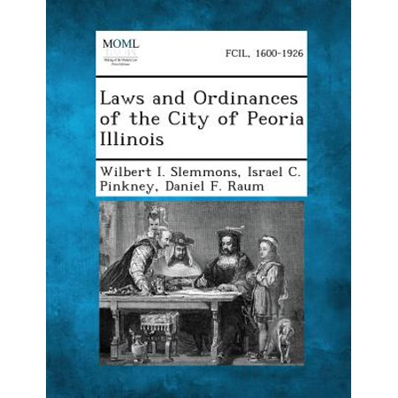 Laws and Ordinances of the City of Peoria Illinois](Party City Peoria Az)