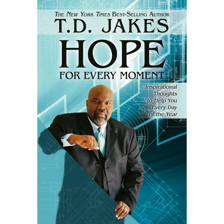 Hope for Every Moment : Inspirational Thoughts to Help You Every Day of the