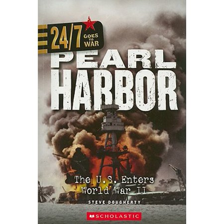 Pearl Harbor : The U.S. Enters World War II