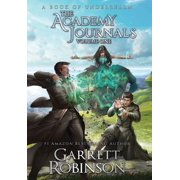 The Academy Journals, Volume One : A Book of Underrealm