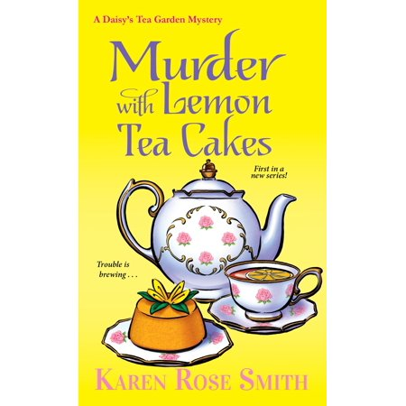 Murder with Lemon Tea Cakes (Southern Tea Cakes)