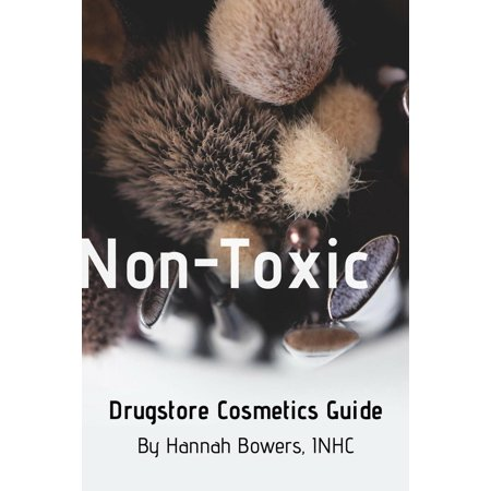 Non-Toxic Drugstore Cosmetics Guide - eBook