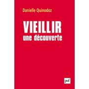 Vieillir : une découverte - eBook