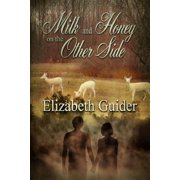 Milk and Honey on the Other Side - eBook