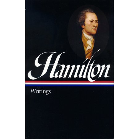 Alexander Hamilton  Writings  Loa  129