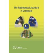 The Radiological Accident in Ventanilla (Paperback)