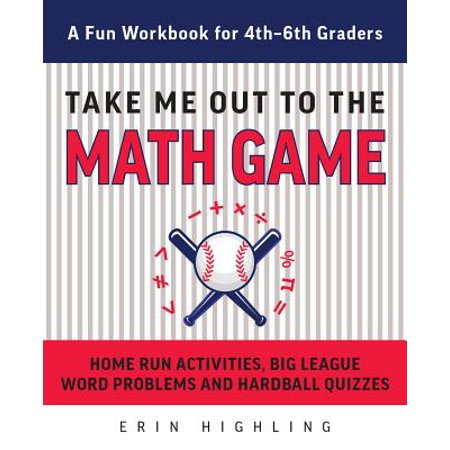 Take Me Out to the Math Game : Home Run Activities, Big League Word Problems and Hard Ball Quizzes--A Fun Workbook for 4-6th - Halloween Activities For Second Graders