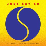 Just Say 50: Sire Records 50th Anniversary (Various Artists) - Vinyl