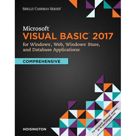 Microsoft Visual Basic 2017 for Windows, Web, and Database Applications: