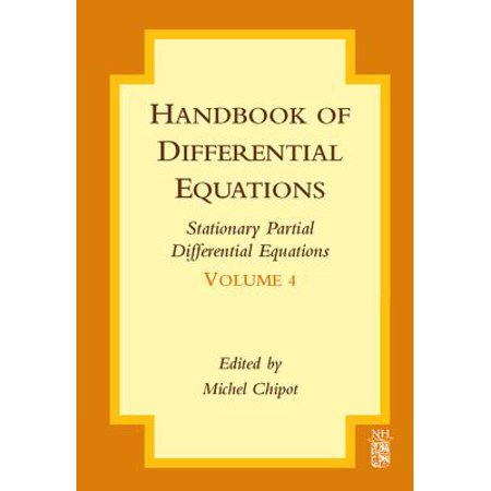 Handbook of Differential Equations: Stationary Partial Differential Equations -