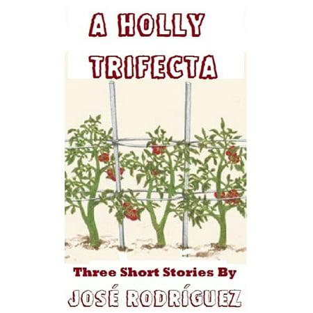 A Holly Trifecta - eBook
