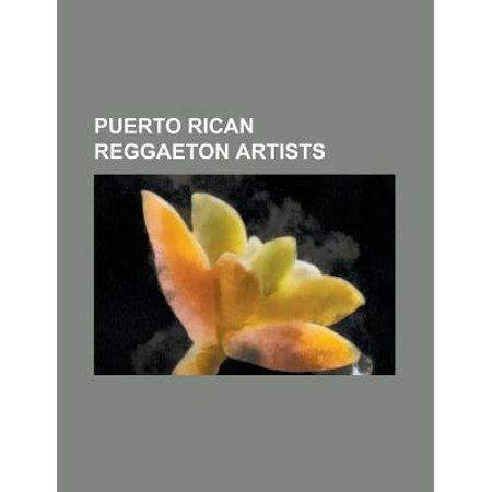 Puerto Rican Reggaeton Artists  Alberto Stylee  Angel   Khriz  Arcangel  Singer   Arnaldo Santos  Baby Ranks  Baby Rasta   Gringo  Calle 13  Band   Ca