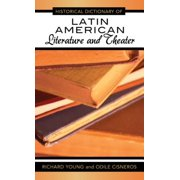 Historical Dictionary of Latin American Literature and Theater - eBook