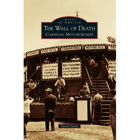 The Wall of Death : Carnival Motordromes - School Carnival Ideas