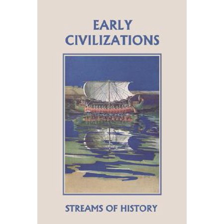 Streams of History : Early Civilizations (Yesterday's