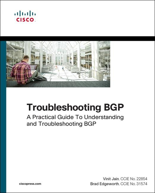 4 Real Bgp Troubleshooting Scenarios: Troubleshooting Bgp : A Practical Guide To Understanding