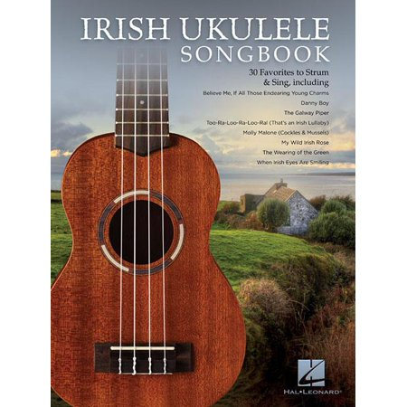 Irish Ukulele Songbook: 30 Favorites to Strum & Sing (Paperback)