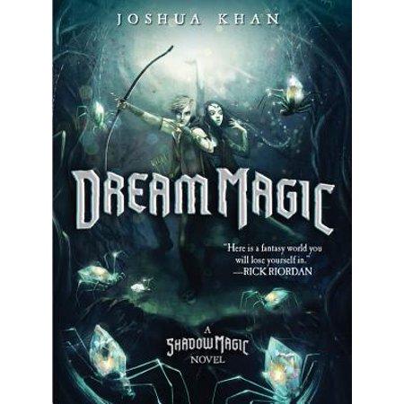 Dream Magic (A Shadow Magic Novel)