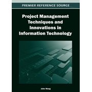 Project Management Techniques and Innovations in Information Technology - eBook