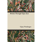 Britain Through Gipsy Eyes
