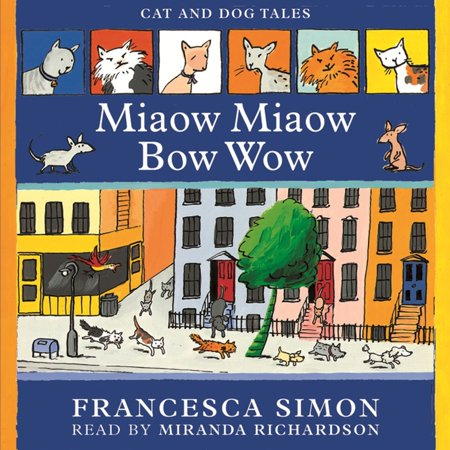 Early Reader: Miaow Miaow Bow Wow - Audiobook