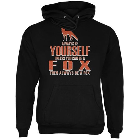 Always Be Yourself Fox Black Adult Hoodie ()
