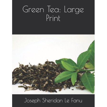 Green Tea : Large Print ()
