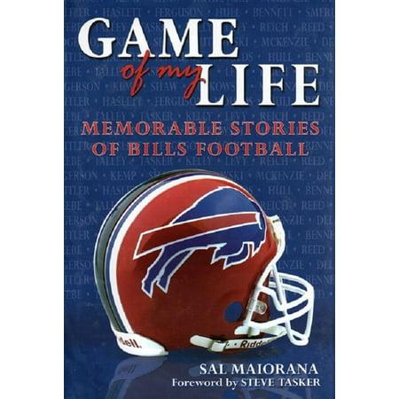 Game of My Life: Memorable Stories of Buffalo Bills Football - (Listen To Buffalo Bills Game On Radio)