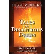 Tales of Disastrous Deeds - eBook