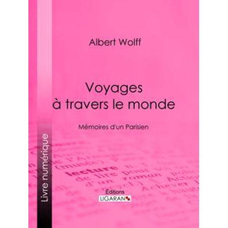 Voyages à travers le monde - eBook