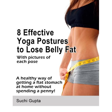 8 Effective Yoga Postures to Lose Belly Fat -