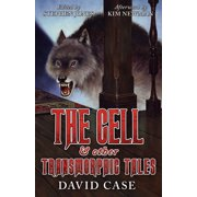 The Cell & Other Transmorphic Tales - eBook