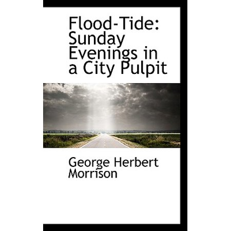 Flood-Tide : Sunday Evenings in a City Pulpit