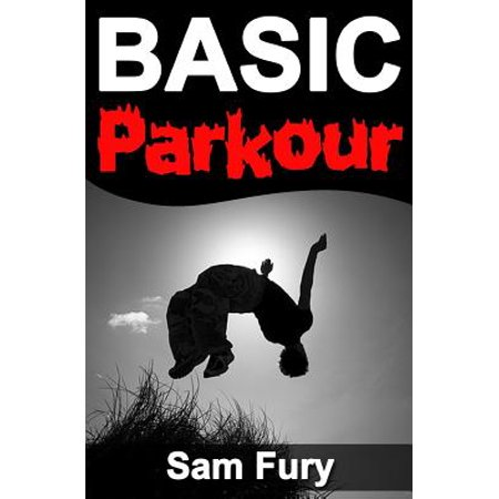 Basic Parkour : Basic Parkour and Freerunning (Best Parkour And Freerunning 2019)