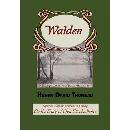 Walden with Thoreau's Essay on the Duty of Civil