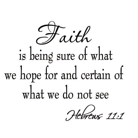 VWAQ Faith is Being Sure of What We Hope for and Certain of What We Do Not See Hebrews 11:1 Bible Quote Wall Decals Scripture Home Decor Stickers Wall Art - Scripture Stickers
