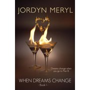 When Dreams Change - eBook