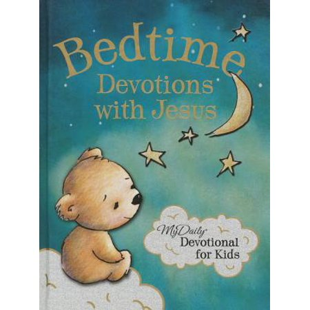 Bedtime Devotions with Jesus: My Daily Devotional for